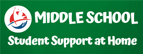 Middle School Student Support at Home