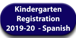 Kindergarten Registration in Spanish