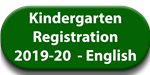 Link to the 2019-20 English Kindergarten Registration platform.