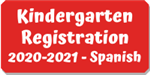 Kindergarten Registration - Spanish